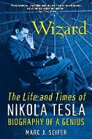 Wizard: The Life And Times Of Nikola Tesla