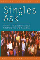 Singles Ask: Answers to Questions About Relationships and Sexual Issues (Paperback)