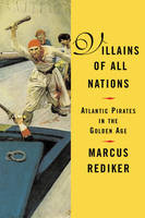 Villains Of All Nations (Paperback)