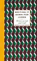 Writing It Down For James (Paperback)