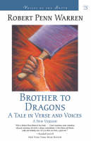 Brother to Dragons: A Tale in Verse and Voices (Paperback)