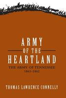 Army of the Heartland: The Army of Tennessee, 1861-1862 (Paperback)