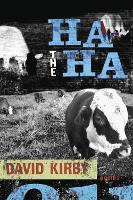 The Ha-Ha: Poems - Southern Messenger Poets S. (Hardback)