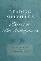 Reading Melville's Pierre; or, The Ambiguities (Hardback)