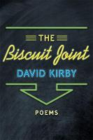 The Biscuit Joint: Poems (Hardback)