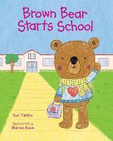 Brown Bear Starts School (Hardback)