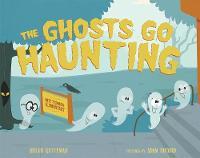 The Ghosts Go Haunting (Hardback)