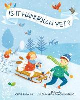 Is It Hanukkah Yet? (Hardback)