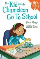 The Kid and the Chameleon Go to School (The Kid and the Chameleon: Time to Read, Level 3) (Hardback)