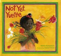 Not Yet, Yvette (Paperback)