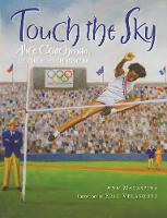 Touch the Sky: Alice Coachman, Olympic High Jumper (Hardback)