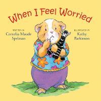 When I Feel Worried (Board book)