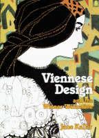 Viennese Design: And the Wiener Werkstatte (Paperback)
