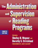 The Administration and Supervision of Reading Programs - Language and Literacy Series (Paperback)