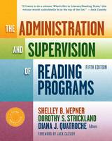 The Administration and Supervision of Reading Programs - Language & Literacy Series (Paperback)