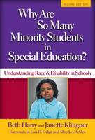 Why Are So Many Minority Students in Special Education?: Understanding Race & Disability in Schools (Paperback)