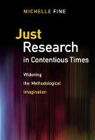Just Research in Contentious Times: Widening the Methodological Imagination (Paperback)