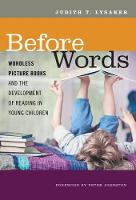 Before Words: Wordless Picture Books and the Development of Reading in Young Children - Language and Literacy (Hardback)