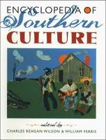 Encyclopedia of Southern Culture (Hardback)