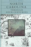 North Carolina through Four Centuries (Hardback)
