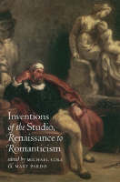 Inventions of the Studio, Renaissance to Romanticism - Bettie Allison Rand Lectures in Art History (Hardback)