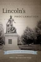 Lincoln's Proclamation: Emancipation Reconsidered (Hardback)