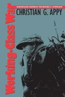 Working-Class War: American Combat Soldiers and Vietnam (Paperback)