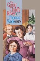 The Good Child's River - H. Eugene and Lillian Youngs Lehman Series (Paperback)