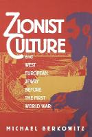 Zionist Culture and West European Jewry Before the First World War (Paperback)