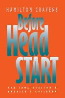 Before Head Start: The Iowa Station and America's Children (Paperback)