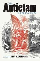 The Antietam Campaign - Military Campaigns of the Civil War (Paperback)