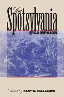 The Spotsylvania Campaign - Military Campaigns of the Civil War (Paperback)