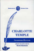 Charlotte Temple: A Tale of Truth - Masterworks of Literature (Paperback)