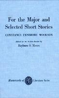 For the Major and Selected Stories - Masterworks of Literature (Paperback)