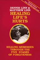 Healing Life's Hurts: Healing Memories through the Five Stages of Forgiveness (Paperback)