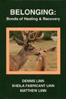 Belonging: Bonds of Healing and Recovery (Paperback)