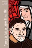 Vincent De Paul and Louise De Marillac - Classics of Western Spirituality Series No.84 (Paperback)