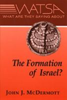 What Are They Saying About the Formation of Israel? (Paperback)