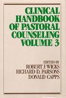 Clincial Handbook of Pastoral Counseling: v.3 (Paperback)