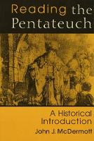 Reading the Pentateuch: An Historical Introduction (Paperback)