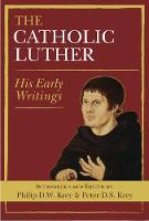 The Catholic Luther