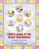 Child's Guide to the Seven Sacraments (Hardback)
