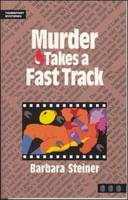 Murder Takes a Fast Track - Thumbprint Mysteries (Paperback)