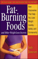 Fat-Burning Foods and Other Weight-Loss Secrets (Paperback)