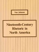 Nineteenth-Century Rhetoric in North America: Nan Johnson (Paperback)