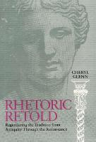 Rhetoric Retold: Regendering the Tradition from Antiquity Through the Renaissance (Paperback)