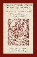 Arguments in Rhetoric Against Quintilian: Translation and Text of Peter Ramus's Rhetoricae Distinctiones in Quintilianum (Paperback)