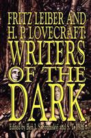 Fritz Leiber and H.P. Lovecraft: Writers of the Dark (Paperback)
