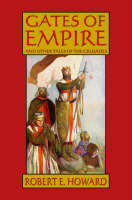 Robert E. Howard's Gates Of Empire