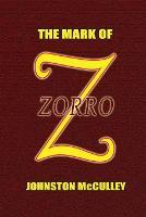 The Mark of Zorro (Paperback)
